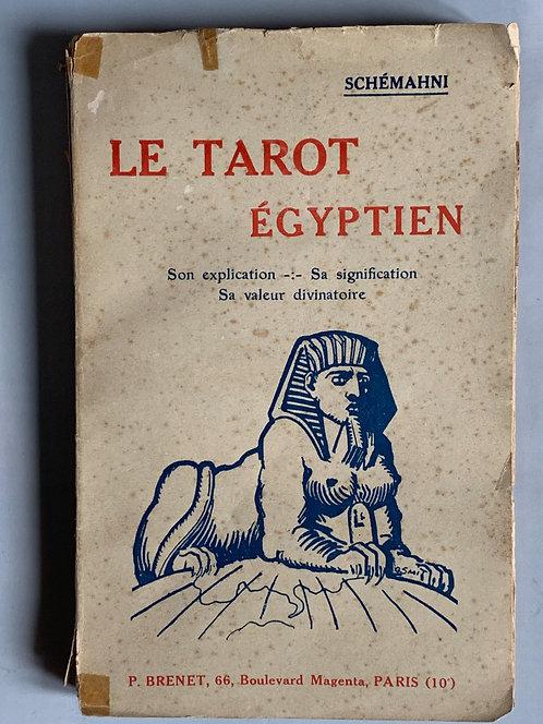 Le tarot égyptien.Schémahni