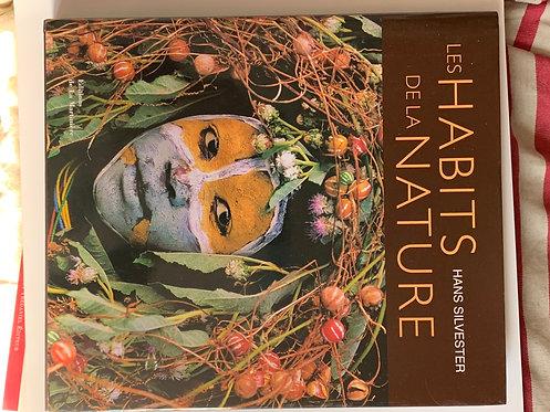 Les habits de la nature -Hans Silvester