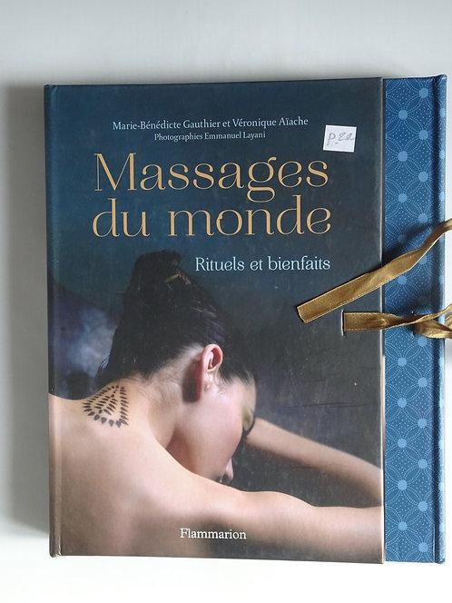 Massages du monde. M.B. Gauthier+ V.Aïache