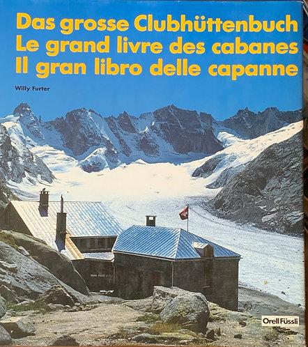 Le grand livre des cabanes