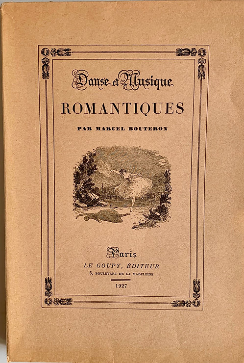 Danse et musique romantiques. Marcel Bouteron