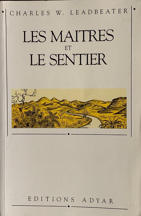 Les Maîtres et le sentier. W. Leadbeater