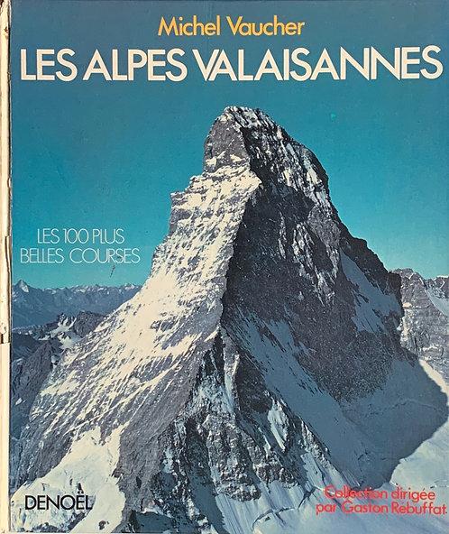 Les Alpes Valaisannes. Michel Vaucher