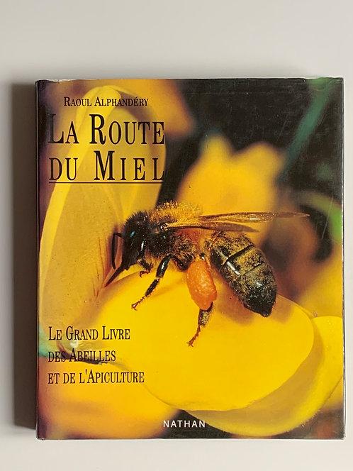 La route du miel. Raoul Alphandery