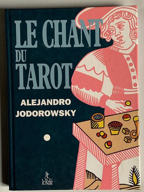 Le chant du Tarot.Alejandro Jodorowsky