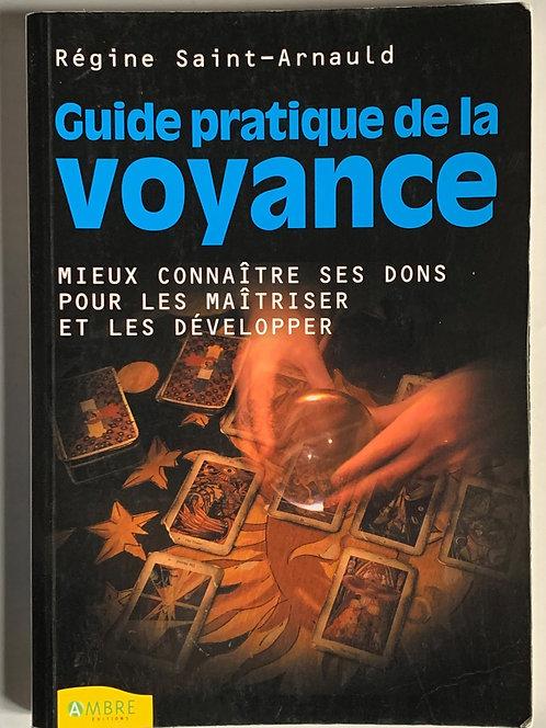 Guide pratique de la voyance.Régine Saint-Arnauld