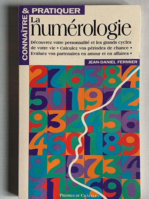 La numérologie.Jean-Daniel Fermier