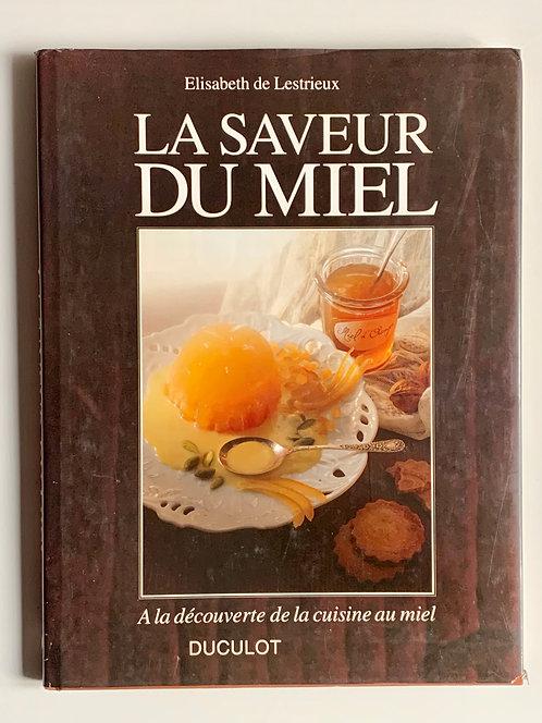 La saveur du miel-Elisabeth de Lestrieux