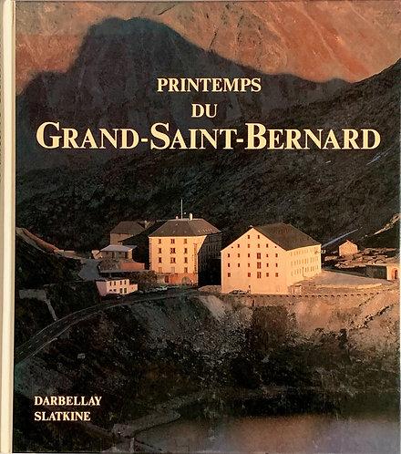 Printemps du grand Saint-Bernard.Michel +Jacques Darbellay