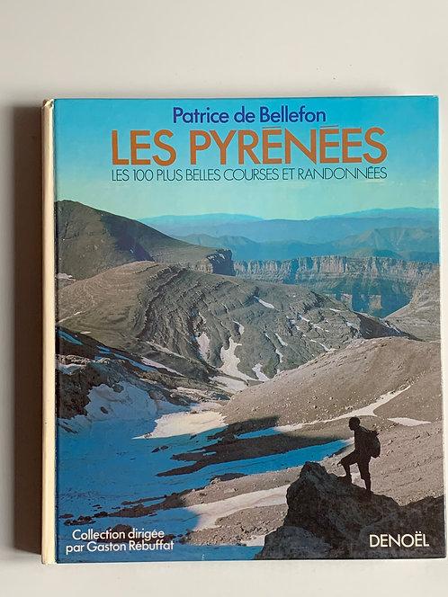 Les Pyrénées.Patrice de bellefon