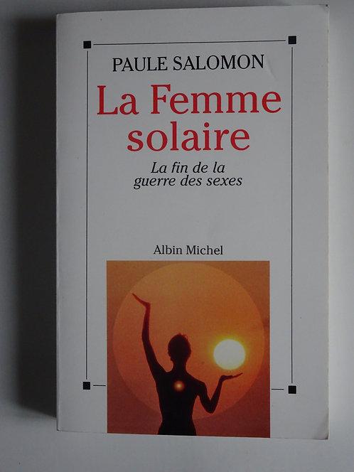 La femme solaire. Paule Salomon