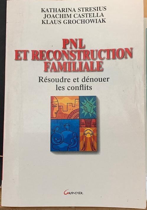 PNL et reconstruction familiale