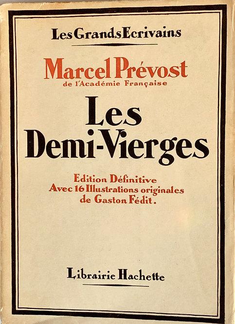 Les demi-vierges.Marcel Prévost