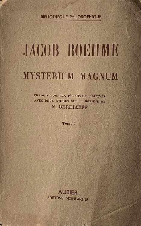 Mystérium Magnum. Jacob Boehme