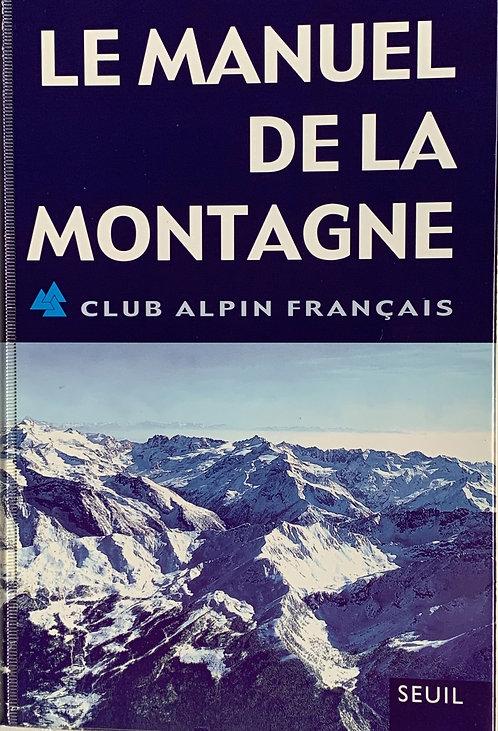 Le manuel de la montagne:  CAS