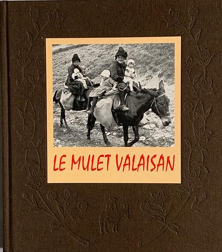 Le mulet Valaisan. Simone Collet