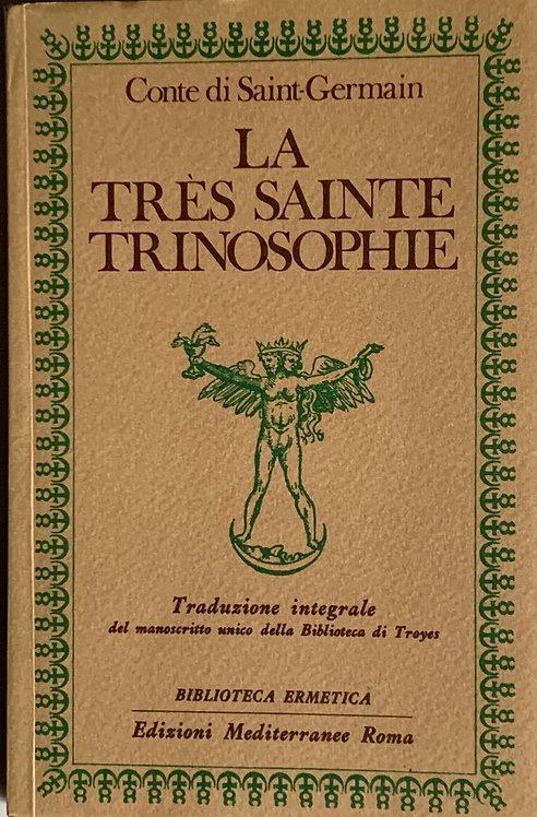 La très sainte trinosophie. Conte di Saint-Germain