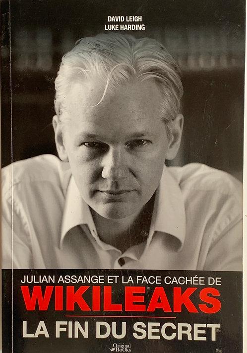 Julian Assange et la face cachée de Wikileaks