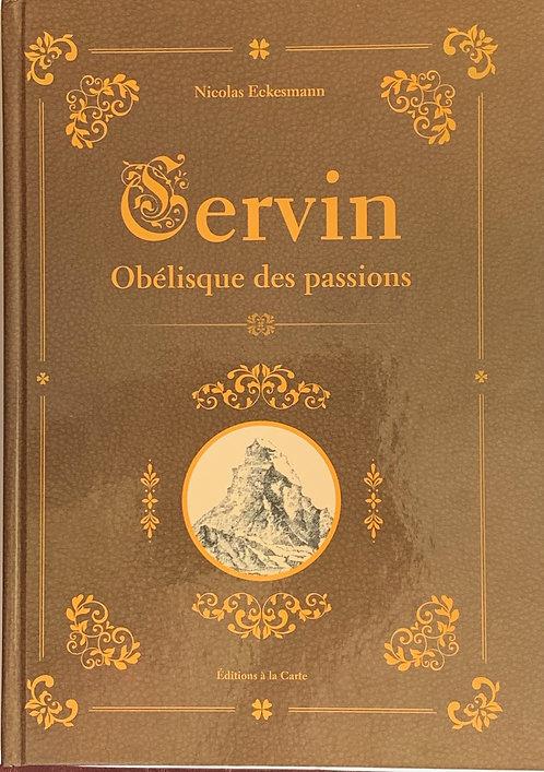 Cervin, obélisque des passions
