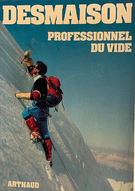 Professionnel du vide: R.Desmaison