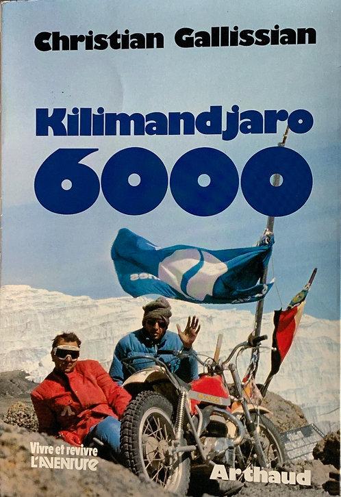 Kilimandjaro 6000. Chr.Gallissian