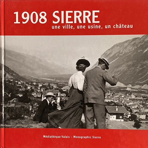 1908 Sierre .Collectif