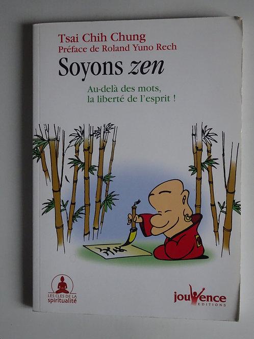 Soyons  Zen. Tsai Chih Chung ( BD)