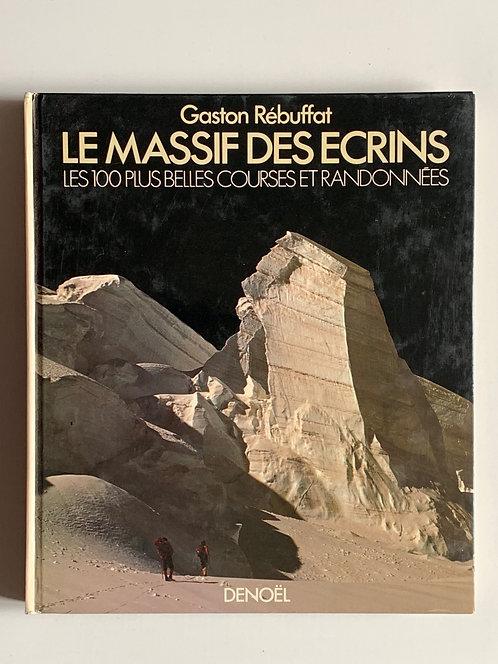 Le Massif des Ecrins. Gaston Rebuffat