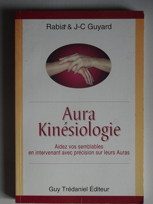 Aura-Kinésiologie..Rabia& J.C.Guyard