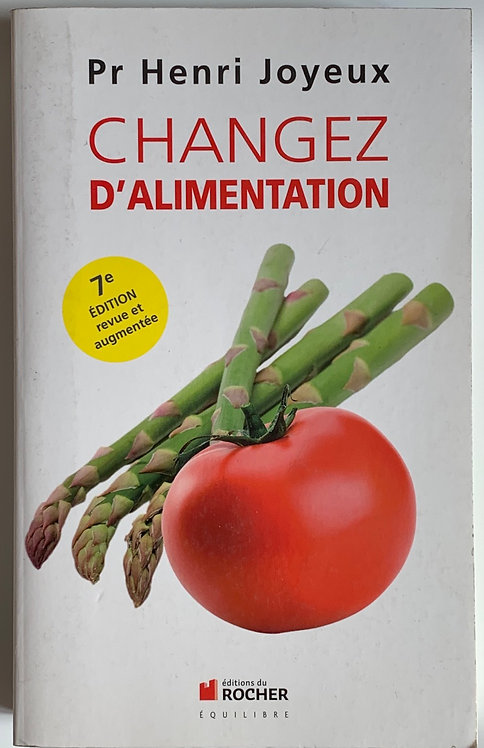 Changez d'alimentation ,Henri Joyeux