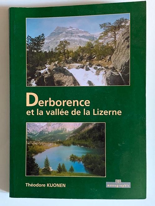 Derborence et la vallée de la Lizerne