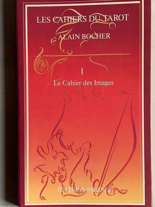 Les cahiers du tarot.Alain  Bocher