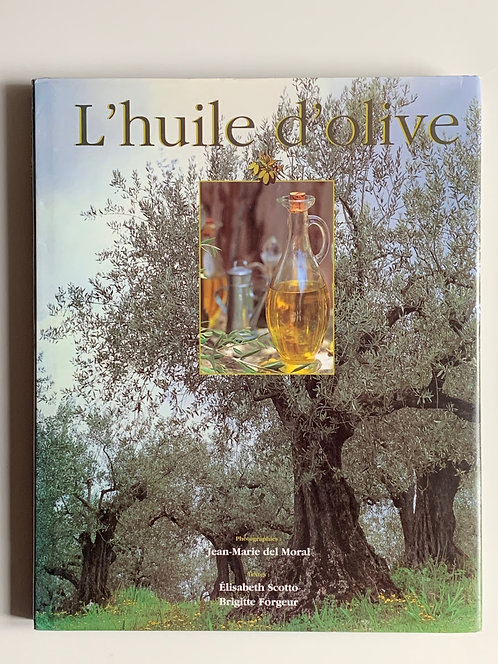 L'Huile d'olive. Collectif