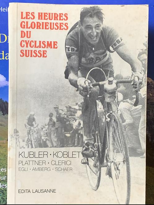 Les heures glorieuses du cyclisme suisse