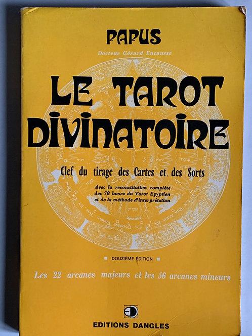 Le Tarot divinatoir.Papus