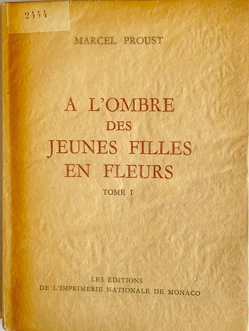 A l'ombre des jeunes filles en fleurs.Marcel Proust