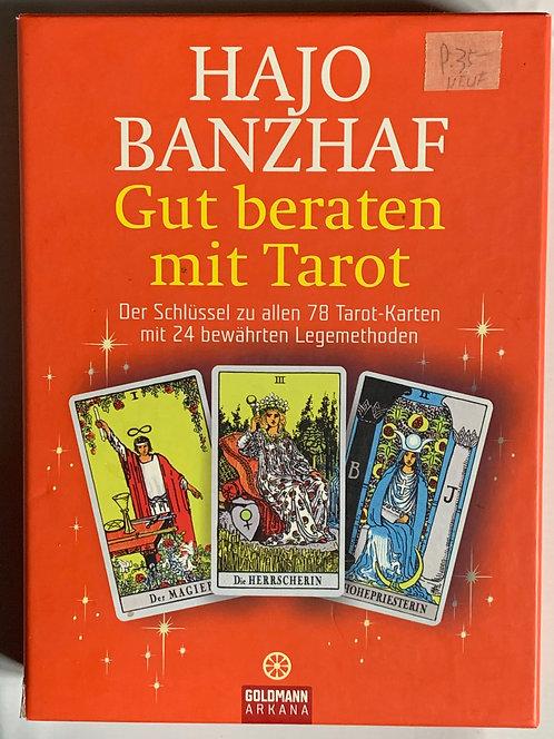 Hajo Banzhaf.  Gut beraten mit Tarot