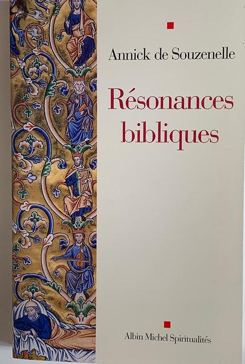 Résonances bibliques ,Annick de Souzenelle