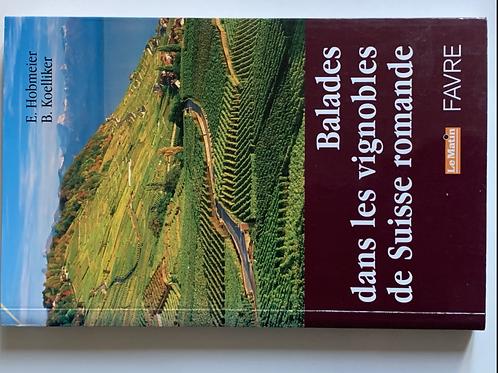 Balades dans les vignobles de suisse romande