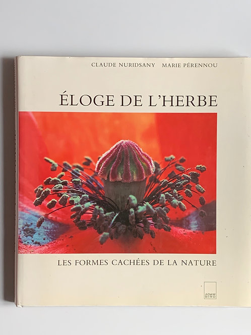 Eloge de l'herbe-C. Nuridsany- M.Pérennou
