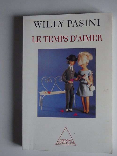 Le temps d'aimer. Willy  Pasini