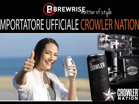 BREWRISE, IMPORTATORE UFFICIALE CROWLER® NATION IN ITALIA!