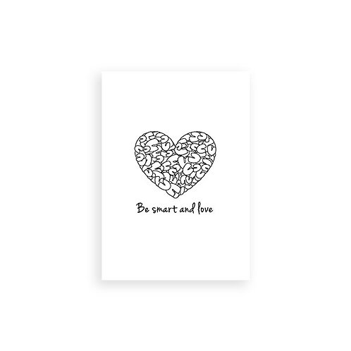 Art print - Be smart and love - White