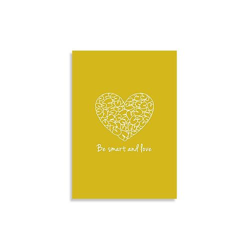 הדפס איור - Be smart and love