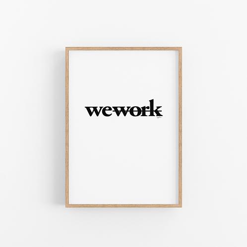 הדפס איור - We (don't) work