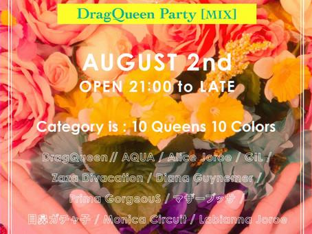 8/2(金) DragQueen MIX Party [ LAB ] Category is:10 Queens 10 Colors