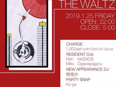 1/25(金)|New Year's Special Night[The Waltz.]
