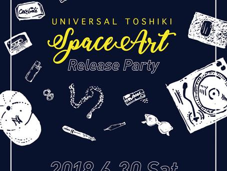 6/30(土)|UNIVERSAL TOSHIKI New Album【Spaceart】Release Party[HIP HOP]