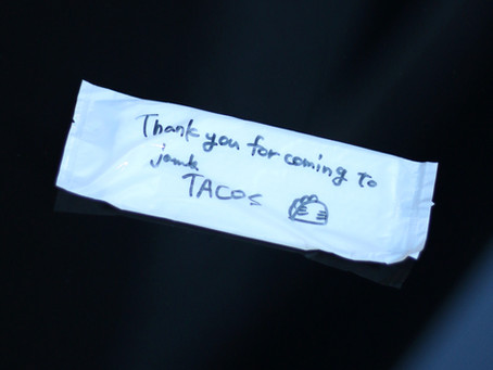 Thank you for coming to jam's TACOS 🌮