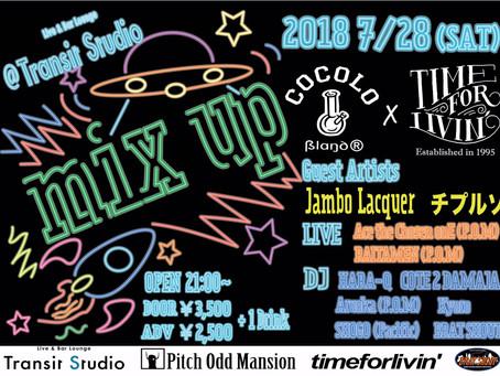 7/28(土)|timeforlivin'×COCOLO BLAND『 mix up 』[ヒップホップ]